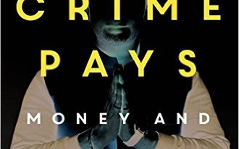 When Crime Pays: Money and Muscle in Indian Politics- Review